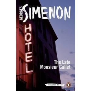 The Late Monsieur Gallet : Inspector Maigret