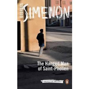 The Hanged Man of Saint-Pholien : Inspector Maigret