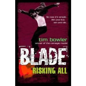 Blade: Risking All