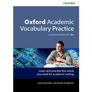 Oxford Academic Vocabulary Practice: Lower-Intermediate B1: With Key