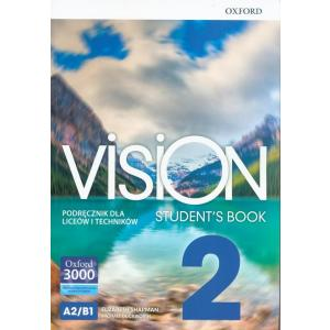 Vision 2. A2/B1. Student's Book. Podręcznik dla liceów i techników + CD