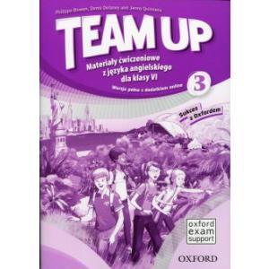 Team Up 3. Materiały Ćwiczeniowe. Wersja Pełna. Klasa 6. Szkoła Podstawowa
