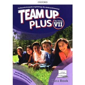 Team Up Plus. Szkoła podstawowa klasa 7. Podręcznik + dostęp online + cyfrowe odzwierciedlenie