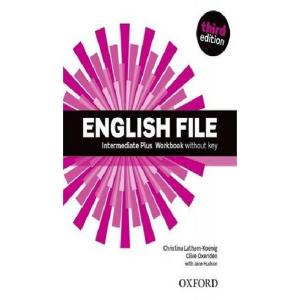 English File Intermediate Plus. Ćwiczenia bez Klucza + CD