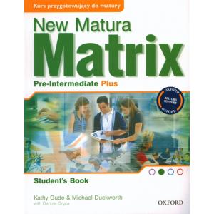 New Matura Matrix Pre-Intermediate Plus.    Podręcznik