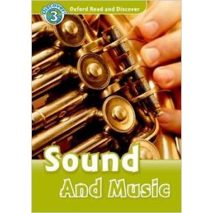 Sound and Music. Oxford Read and Discover. Poziom 3