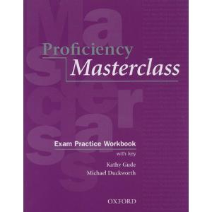 Proficiency Masterclass.    Ćwiczenia z Kluczem