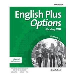 English Plus Options. Klasa 8. Materiał Ćwiczeniowy z Kodem Online