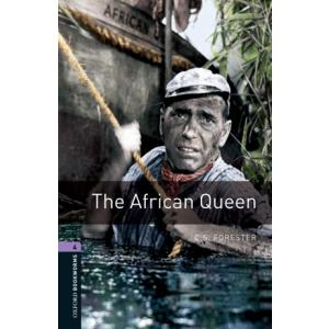The African Queen.   The Oxford Bookworms Library Stage 4 (1400 Headwords)