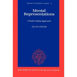Mental Representations : A dual coding approach