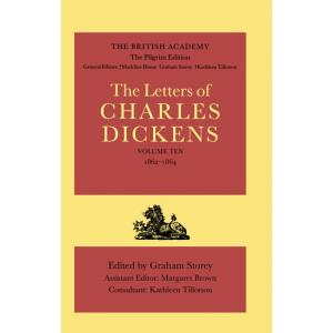 The Pilgrim Edition of the Letters of Charles Dickens. Volume 10: 1862-1864
