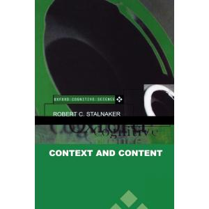 Context and Content : Essays on Intentionality in Speech and Thought