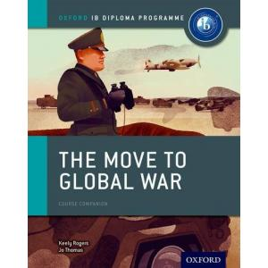 Oxford IB DP. Move to Global War