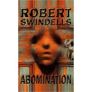 Abomination. Swindells, Robert. PB