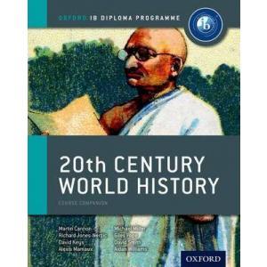 20th Century World History. IB Course Companion. PB