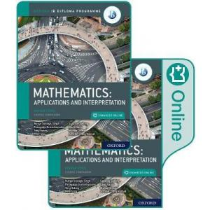 Oxford Ib Diploma Programme: Ib Mathematics: Applications and Interpretation, Higher Level
