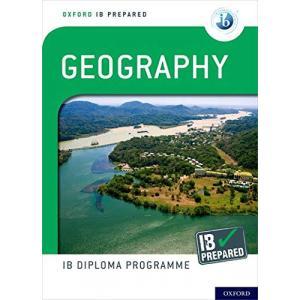 Oxford IB Diploma Programme. IB Prepared. Geography