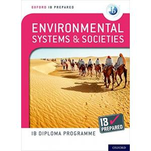 Oxford IB Diploma Programme. IB Prepared. Environmental Systems and Societies
