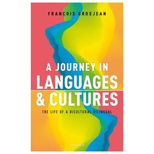 A Journey in Languages and Cultures : The Life of a Bicultural Bilingual