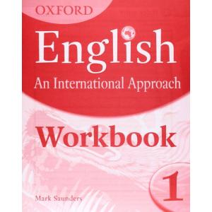 Oxford English: An International Approach 1. Workbook
