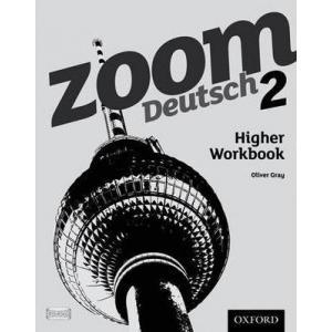 Zoom Deutsch 2: Higher Workbook