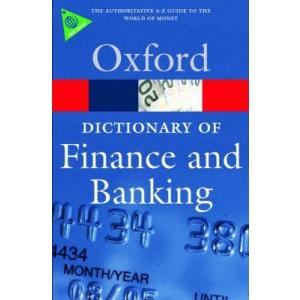 Oxford Dictionary of Finance and Banking. 4th Ed. OPR. PB