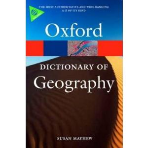 Dictionary of Geography. 4th ed. Oxford Paperback Reference. PB