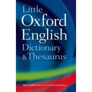 Little Oxford English Dictionary&Thesaurus 2nd Edition