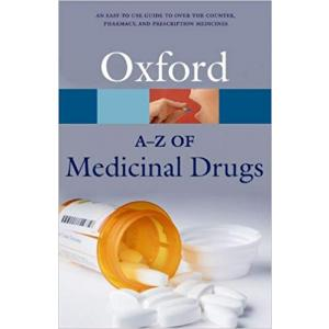 A-Z of Medicinal Drugs, An. 2 ed. Oxford Paperback Reference. PB