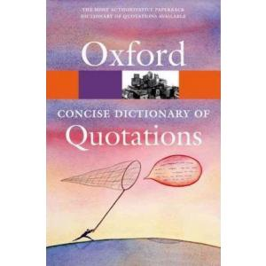 Oxford Concise Dictionary of Quotations. PB
