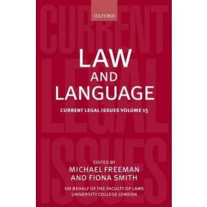 Law and Language : Current Legal Issues Volume 15