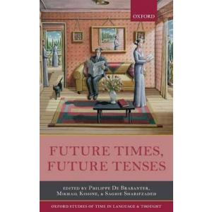 Future Times, Future Tenses