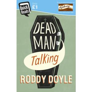 Quick Reads: Dead Man Talking