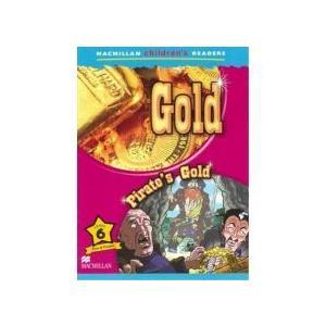 Gold / Pirate's Gold. Macmillan Children's Readers 6