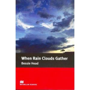 When Rain Clouds Gather 5. Macmillan Readers Intermediate