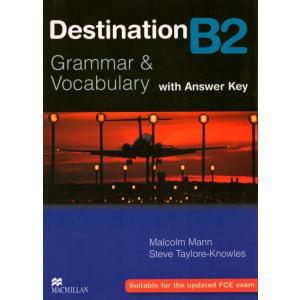 Destination B2 Grammar & Vocabulary.    Książka (z Kluczem)