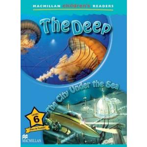 The Deep / The City Under the Sea. Macmillan Children's Readers 6