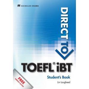 Direct to TOEFL Ibt.    Podręcznik z Kluczem & Website Access