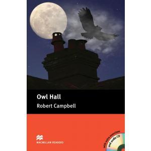 Owl Hall + CD. Macmillan Readers Pre-Intermediate