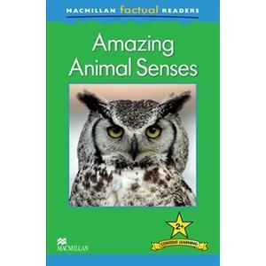 Amazing Animal Senses. Macmillan Factual Readers. Poziom 2+