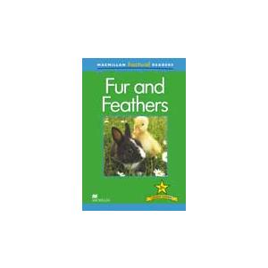 Fur and Feathers. Macmillan Factual Readers. Poziom 2+