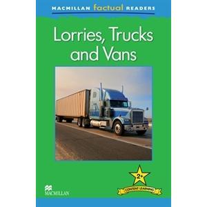 Lorries, Trucks and Vans. Macmillan Factual Readers. Poziom 2+
