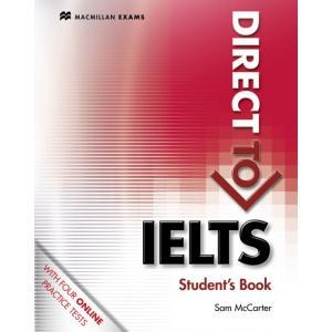Direct to IELTS. Podręcznik bez Klucza + Kod do Ćwiczeń Online