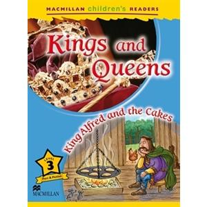 Kings and Queens. King Alfred and the Cakes. Macmillam Children's Readers 3