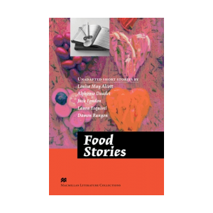Food Stories. Macmillan Readers Literature Collections Advanced