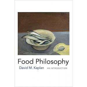 Food Philosophy. An Introduction