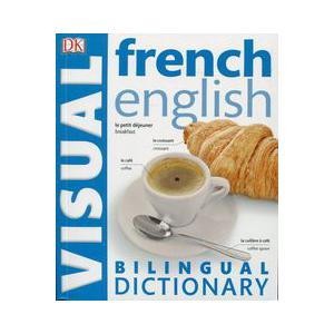 French-English Bilingual Visual Dictionary Revised Edition