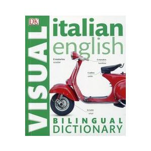 Italian-English Bilingual Visual Dictionary 2Ed