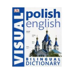 Polish-English Bilingual Visual Dictionary 2Ed