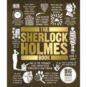 Big Ideas Simply Explained. The Sherlock Holmes Book